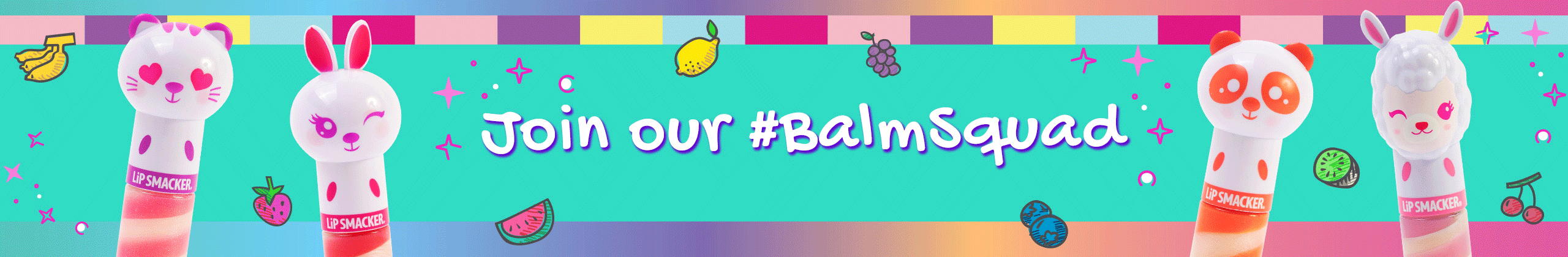 Lip Smacker | Join Our Balm Squad #balmsquad - products front facing on green background